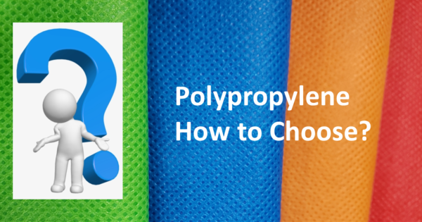 Polypropylene: How to Choose? (image) Shows a stick figure leaning against a big question mark with detailed image of spunbond nonwoven polypropylene in the background