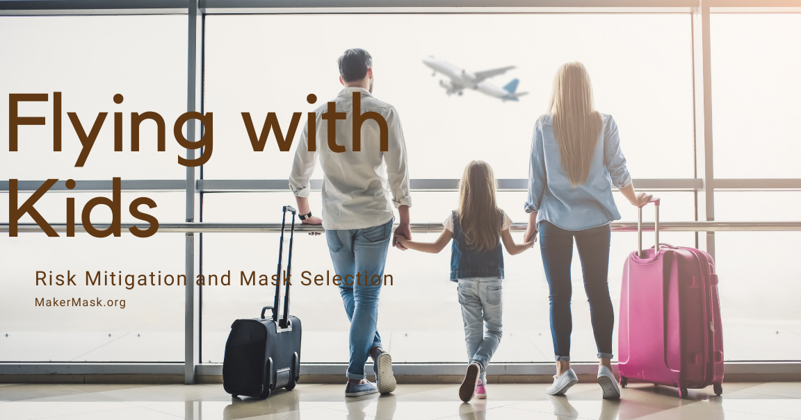 Flying with Kids: Mask Selection and Risk Mitigation